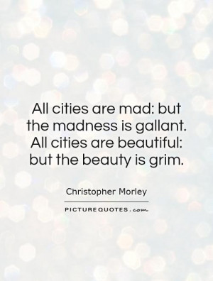 City Quotes Christopher Morley Quotes