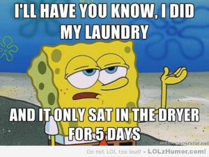 Doing laundry as a single, 20-something guy..