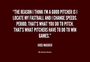 Greg Maddux Quotes
