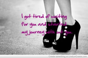 Tired Of Waiting