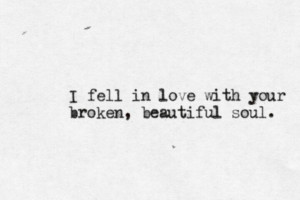 ... Soul, Beautiful Soul, Broken You, Thoughts Create, Quotes Inspiration