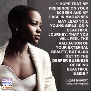 Lupita Nyong'o quote ~ Mexican actress