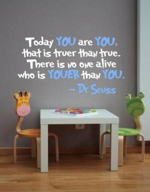 dr seuss you are true cute inspirational image quotes kids book author ...