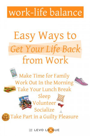 ... Stilley - Make time for family, Work out, take your lunch break