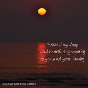 Heartfelt Sympathy To Your Family!