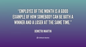 quote-Demetri-Martin-employee-of-the-month-is-a-good-42127.png