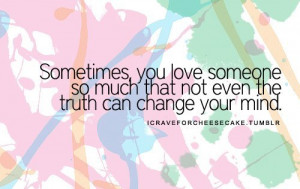 Loving Someone so Much Quotes . Quotes About Loving Too Much .