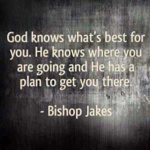 God has a plan for you!!!