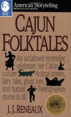 Cajun Folktales (American Storytelling)