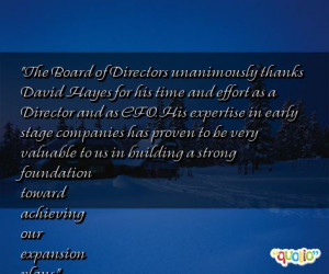 The Board of Directors unanimously thanks David