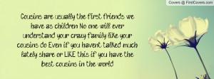 Cousins Sayings About Cousins Sayings About Cousins Cousins Quotes