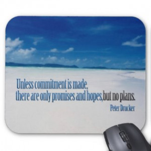Commitment Motivational Mousepad by LifeArtHouse
