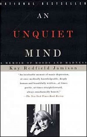 an unquiet mind by dr. kay redfield jamison