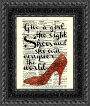 Give a Girl the Right Shoes and She Can Conquer the World Marilyn ...