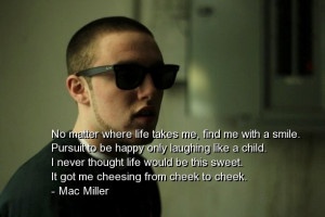 Famous Rapper Quotes Mac miller best quotes