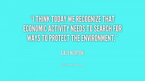 think today we recognize that economic activity needs to search for ...