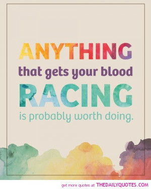 Related Pictures racing quotes