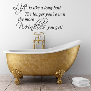 Wrinkles Bathroom Wall Quote