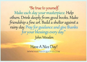 good morning quotes be true to yourself quotes help others quotes ...