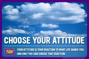 Choose your Attitude.