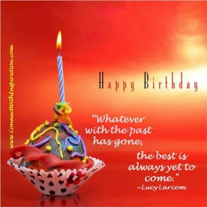 Birthday Quote, Inspirational Quote, Ageing, Encouragement