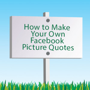 ... on Facebook status picture quotes.In following posts I will show you