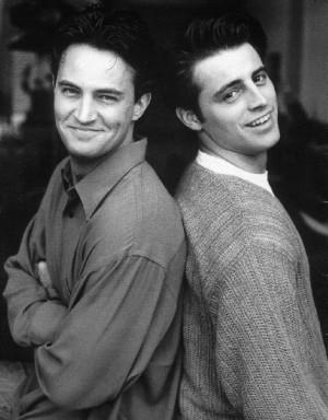 Joey & Chandler Joey and Chandler