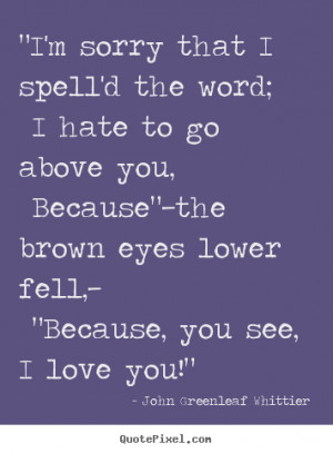 Im Sorry I Love You Quotes And Sayings