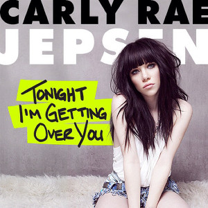 "Carly Rae Jepsen ""Tonight I'm Getting Over You"" (featuring Nicki ..."