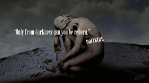 From darkness comes light