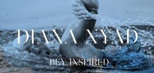 Diana Nyad Bey Inspired