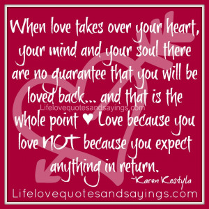 ... Love because you love NOT because you expect anything in return