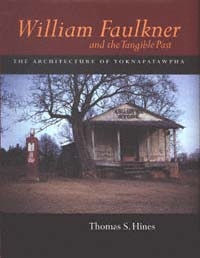 Thomas Hines's Faulkner book is now online, with its photographs.