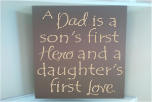 Father And Daughter Love Quotes Sign w vinyl quote a dad