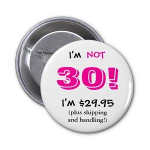 30 Year Old Birthday Button