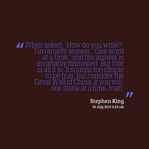 Quotes Picture: when asked, 'how do you write?' i invariably answer ...