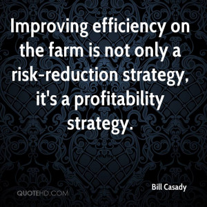 Improving efficiency on the farm is not only a risk-reduction strategy ...