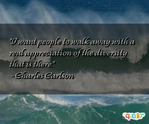 Famous Diversity Quotes http://www.famousquotesabout.com/quote/I-want ...