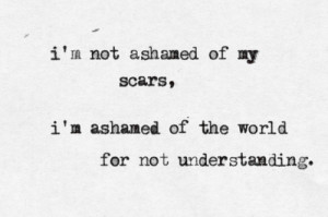 quotes picture keep being my and scars are just marks of a scar b