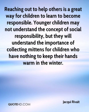 Reaching out to help others is a great way for children to learn to ...