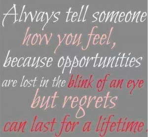 Don't live with Regret.