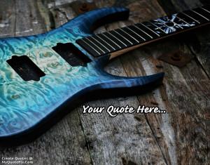 Quote Design Maker - Metalic Blue Electric Guitar Quotes