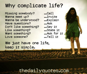 why-complicate-life-quotes-sayings-pictures.jpg