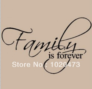 -Family-Is-Forever-Home-Decoration-Love-Letters-Happy-Family-Quotes ...