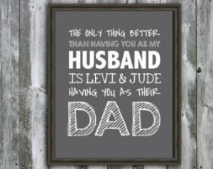 Fathers Day Quotes For Husband :-