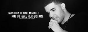 Drake Drake Make Mistakes Quote