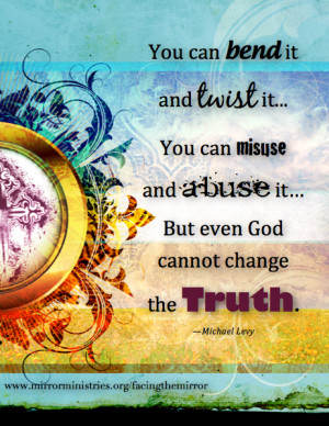 Even God Can't Change the Truth