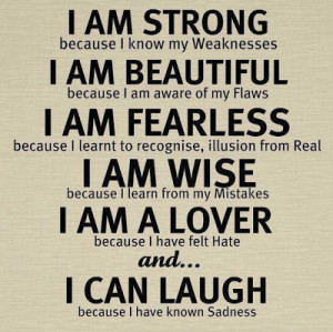 flaws, I am Fearless because I learnt to recognize illusion from real ...