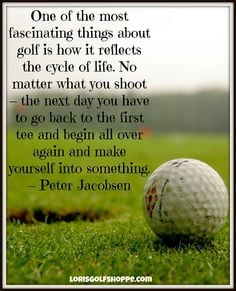 ... life # quote # thoughtoftheday # lorisgolfshoppe more life quotes golf
