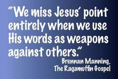 Brennan Manning, The Ragamuffin Gospel - Still one of the best ...